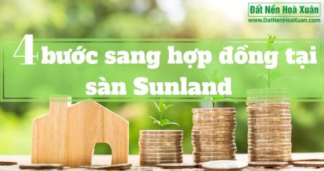 Dễ dàng sang nhượng Hợp đồng đất Sunland với 4 bước!