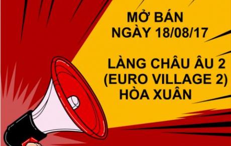 Hot! Sunland chính thức mở bán Làng Châu Âu 2 (Euro village 2), ngày18/8/17